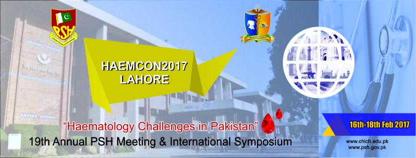 HAEMCON2017 Lahore - Pakistan Society of Haematology (PSH)
