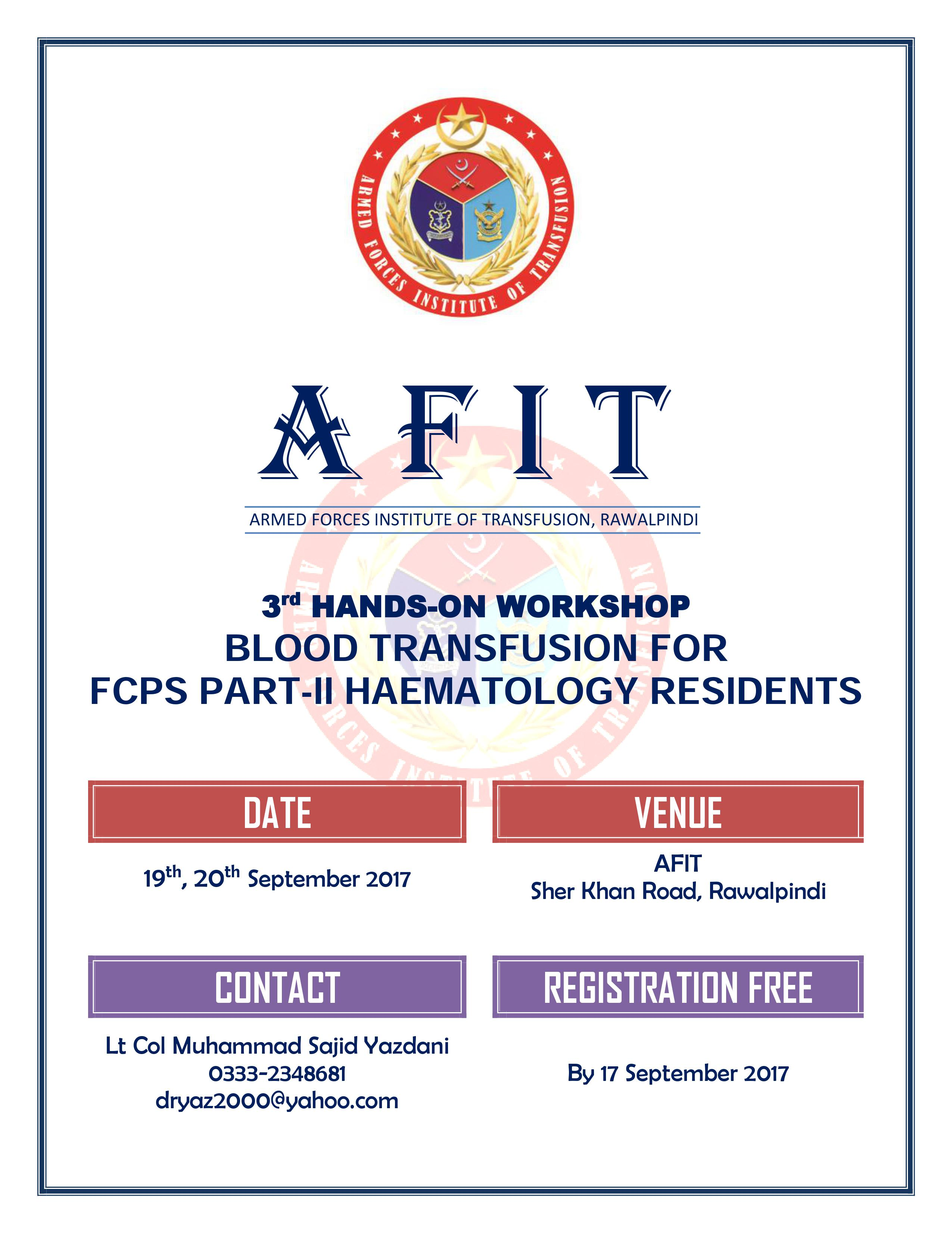 [PSH Workshop] 3rd Hand-On Blood Transfusion for FCPS Part-II Haematology Residents - 19-20 Sep 2017